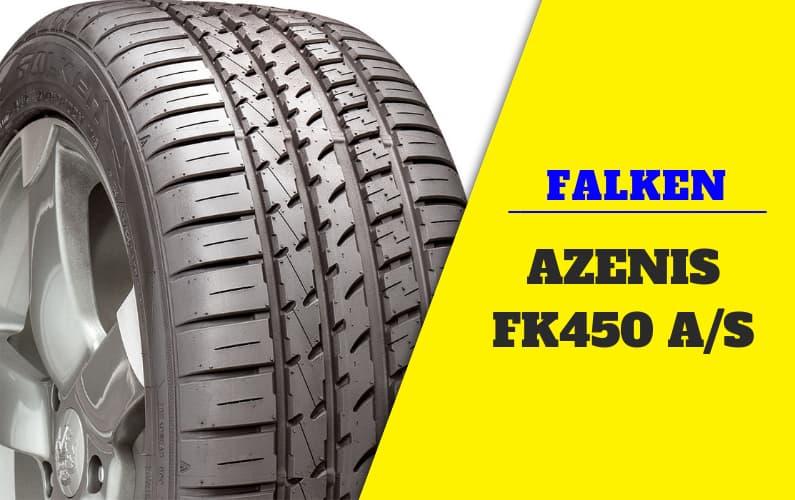 Falken Azenis FK450 A/S Review
